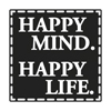 Label Happy Mind. Happy Life.
